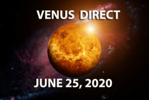 venus Direct 525 300x201 June 2020 Astrology Overview